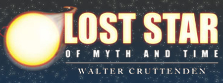 Lost Star of Myth and Time – Walter Cruttenden